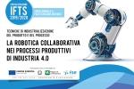 Nuovo corso IFTS: La robotica collaborativa nei processi produttivi di Industria 4.0